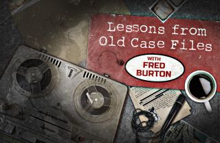 Fred Burton's Lessons from Old Case FIles