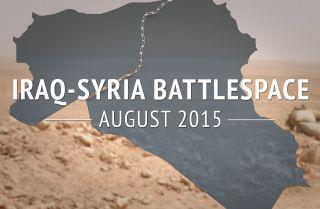 Iraq-Syria Battlespace: August 2015 (DISPLAY)