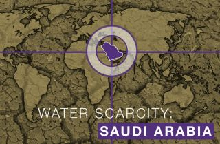 Water Scarcity: Saudi Arabia