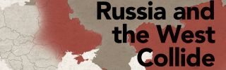Since its emergence as an organized state, Russia has collided with the West.