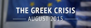 The Greek Crisis: August 2015 (DISPLAY)