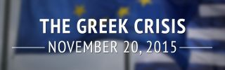 Greek Crisis: Nov. 20, 2015 (DISPLAY)