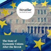 The State of Economic Unions After the Brexit Stratfor Store report