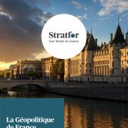 La Géopolitique de France Stratfor Store report