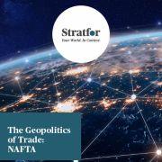 The Geopolitics of Trade: NAFTA