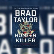 "The cover of the book ""Hunter Killer"" by author Brad Taylor."